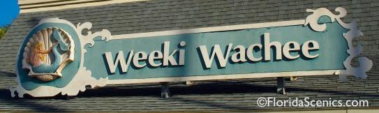 Weeki Wachee sign